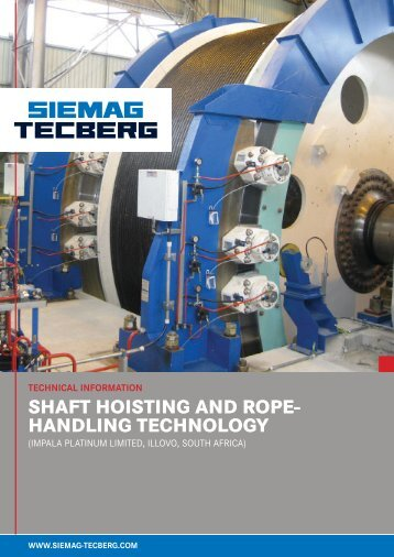 SHAFT HOISTING AND ROPE- HANDLING TECHNOLOGY