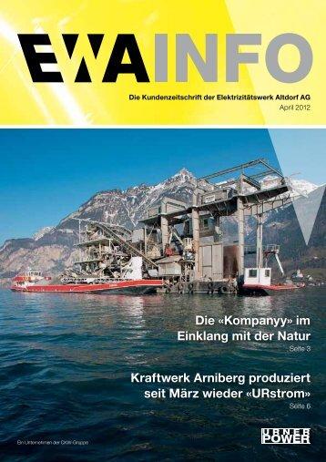 Die «Kompanyy» im Einklang mit der Natur Kraftwerk Arniberg ...