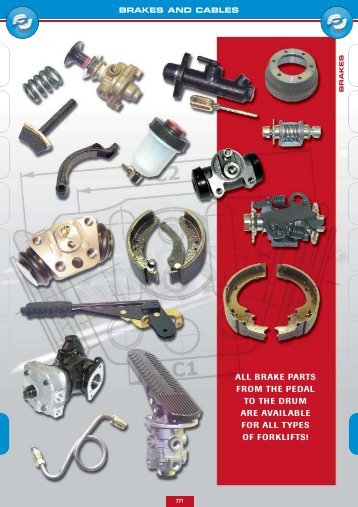 brake parts from the pedal to the drum are available for all types of ...