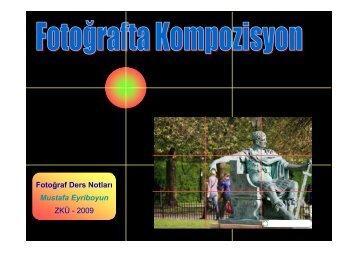 Fotoğraf Ders Notları Mustafa Eyriboyun ZKÜ - 2009