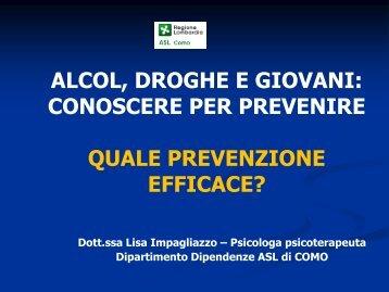 ALCOL DROGHE E GIOVANI CONOSCERE PER PREVENIRE QUALE PREVENZIONE EFFICACE?