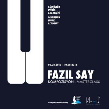 fazıl say - Uluslararası Gümüşlük Klasik Müzik Festivali