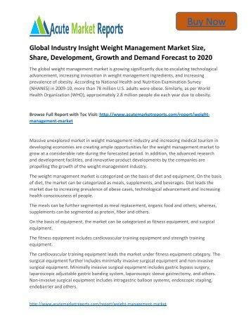 Global Industry Insight Weight Management to 2020 Market Size, Industry Trends,Growth Prospects Till,: Acute Market Reports