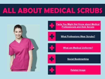 All About Medical Scrubs
