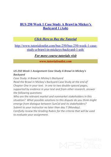 Ashford BUS 250 Week 1 Assignment Case Study: A Brawl in Mickey's Backyard
