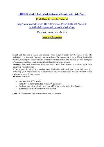 ldr 531 new week 3 individual Ldr 531 week 3 individual leadership style click link below to buy: or.