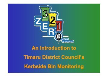 An Introduction to Timaru District Council's Kerbside Bin Monitoring