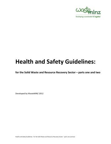Health and Safety Guidelines: - WasteMINZ