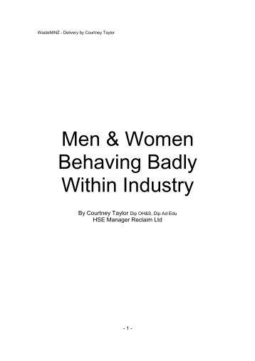Men & Woman Behaving Badly in Industry