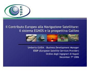il Contributo Europeo alla Navigazione Satellitare - Ordine degli ...