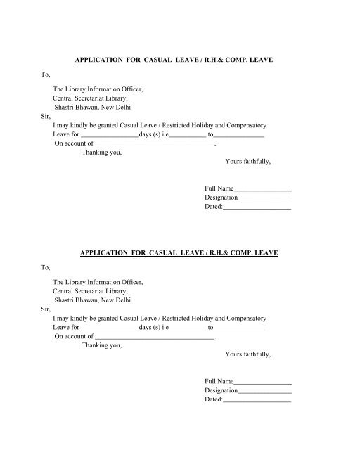 APPLICATION FOR CASUAL LEAVE / RH& COMP  LEAVE To, The