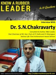 Know A Rubber Leader - Interview WIth Dr.S.N.Chakravarty