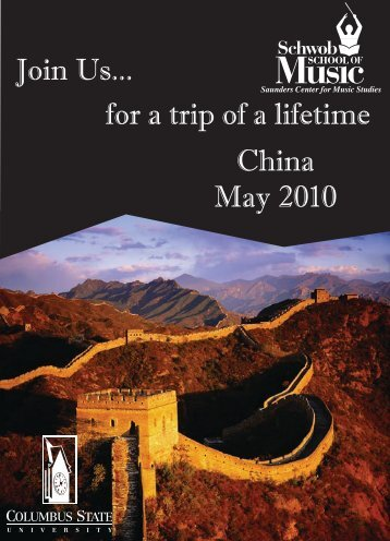 Join Us... for a trip of a lifetime China May 2010 - Center for ...