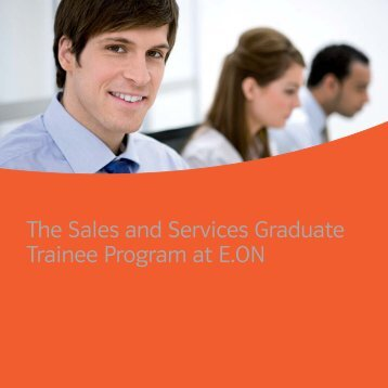 The Sales and Services Graduate Trainee Program at E.ON - E.ON AG