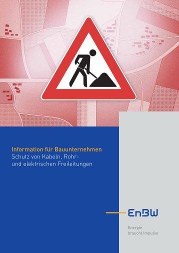Information für Bauunternehmen Schutz von Kabeln, Rohr ... - EnBW