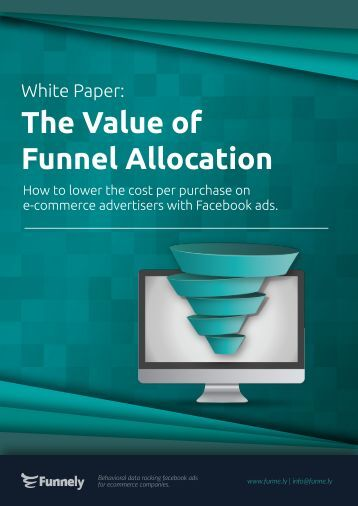 The Value of Funnel Allocation