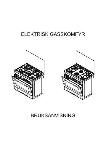 ELEKTRISK GASSKOMFYR BRUKSANVISNING