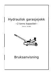 Hydraulisk garasjejekk Bruksanvisning