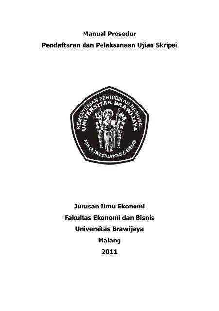 Manual Prosedur Pendaftaran Dan Pelaksanaan Ujian Feb Ub