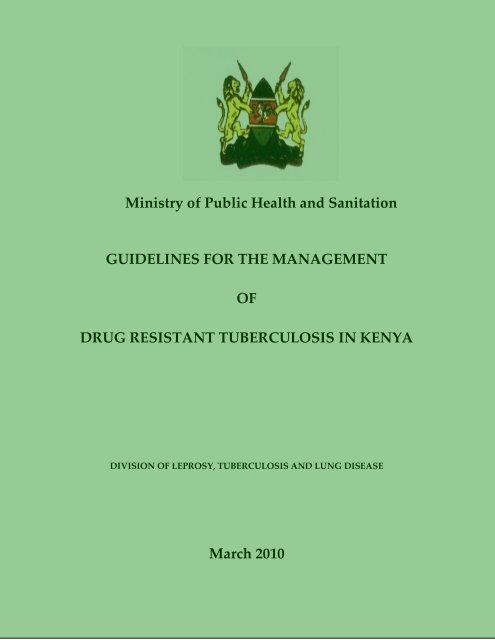 Kenya MDR TB Guidelines - Division of TB, Leprosy and Lung