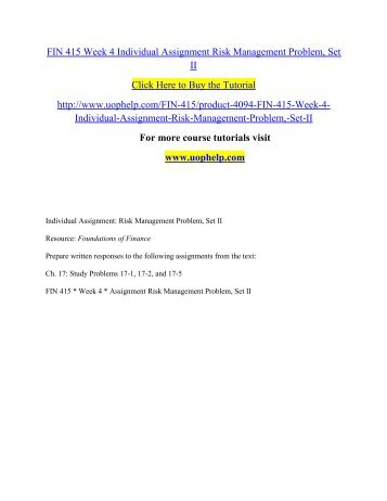 fin 415 week 3 set i Fin 415 is a online tutorial store we provides fin 415 week 3 individual  assignment  fin 415 week 4 individual assignment risk management problem , set ii.