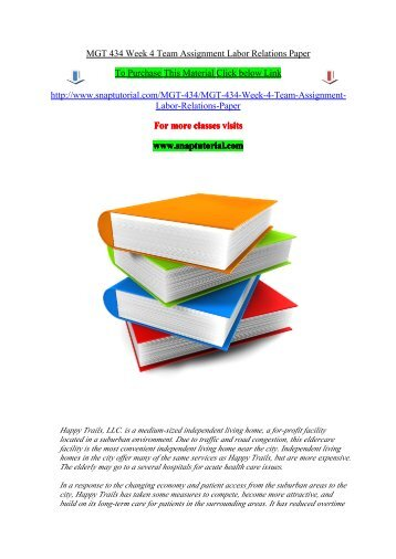 MGT 434 Week 4 Team Assignment Labor Relations Paper/snaptutorial