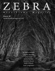 The Zebra Monochrome Magazine Issue #1