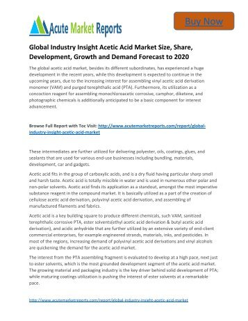 Global Industry Insight Acetic Acid to 2020 Market Size, Industry Trends,Growth Prospects Till,: Acute Market Reports