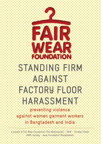 STANDING FIRM AGAINST FACTORY FLOOR HARASSMENT