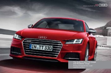 The Audi TT and TTS Coupé and Roadster range Pricing and Specification Guide