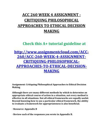 philosophical approaches to ethical decision making Philosophical approaches to ethical decision making matrix determine the ethical course of action for the following - answered by a verified tutor.