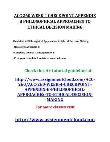 Critiquing philosophical approaches to ethical decision making
