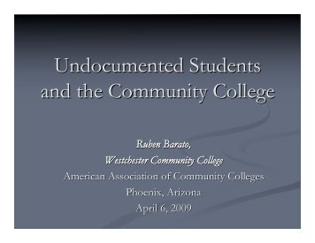 Undocumented Students and the Community College