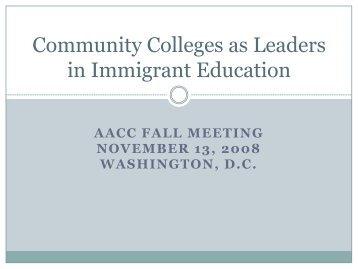 Community Colleges as Leaders in Immigrant Education