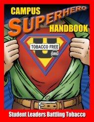 Campus Superhero Handbook: Student Leaders ... - Tobacco Free U