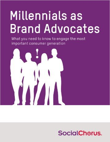 Millennials as Brand Advocates