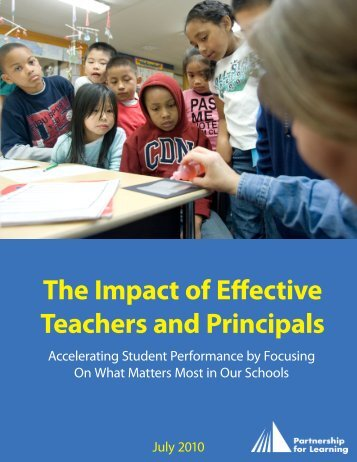 The Impact of Effective Teachers and Principals