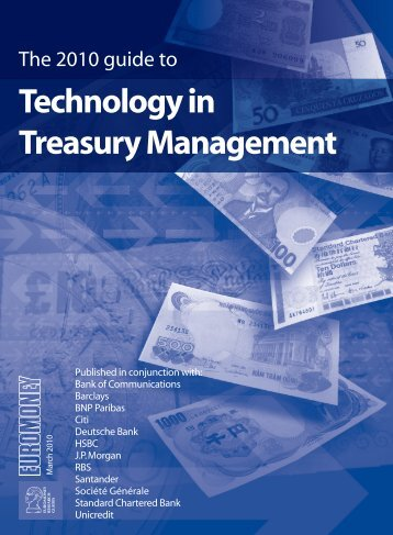 Technology in Treasury Management 2010 - Euromoney