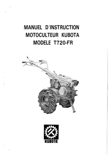 manuel d'instruction motoculteur kubota modèle t220—fr