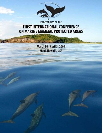 The First International Conference on Marine Mammal Protected Areas