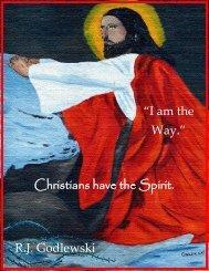 Christians have the Spirit R.J Godlewski