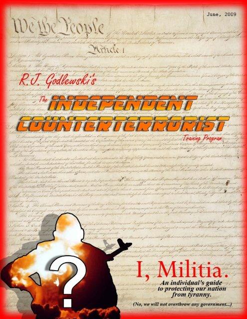 R.J. Godlewski's The Independent Counterterrorist. I, Militia. June ...