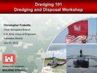 Dredging 101 Dredging and Disposal Workshop