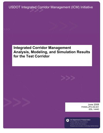 Integrated Corridor Management Analysis, Modeling, and ...