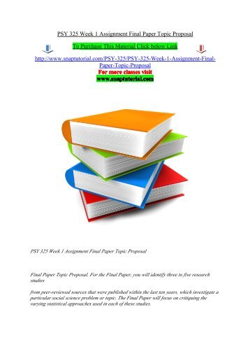 PSY 325 Week 1 Assignment Final Paper Topic Proposal