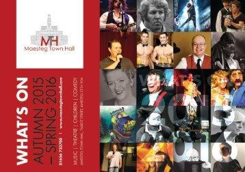 Maesteg Town Hall - What's On Autumn 2015 - Spring 2016.pdf