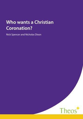 Who wants a Christian Coronation?