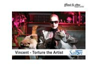 Vincent - Torture the Artist - Salon 5