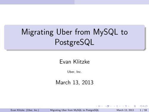Migrating Uber from MySQL to PostgreSQL