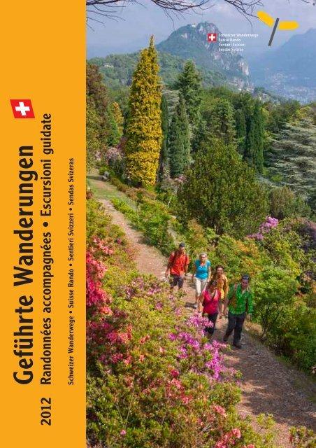G eführte W anderungen - Schweizer Wanderwege